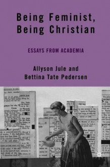 Being Feminist, Being Christian (Heftet)