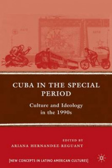 Cuba in the Special Period (Innbundet)