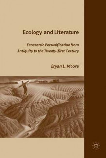 Ecology and Literature av Bryan L. Moore (Innbundet)