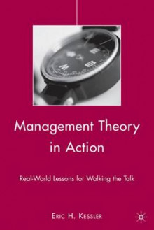 Management Theory in Action av Eric H. Kessler (Innbundet)