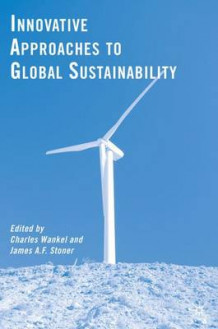 Innovative Approaches to Global Sustainability (Innbundet)