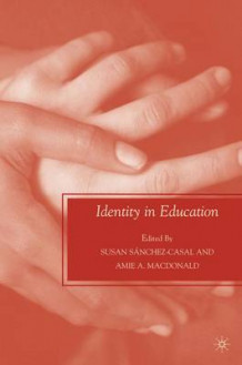 Identity in Education av Susan Sanchez-Casal (Heftet)