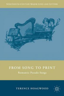 From Song to Print av Terence Hoagwood (Innbundet)