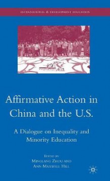 Affirmative Action in China and the U.S. (Innbundet)