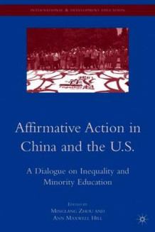 Affirmative Action in China and the U.S. (Heftet)