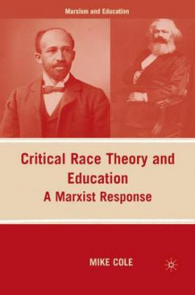 Critical Race Theory and Education av M. Cole (Heftet)