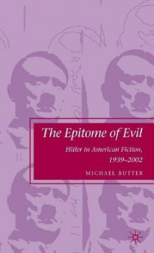 Epitome of Evil av Michael Butter (Innbundet)