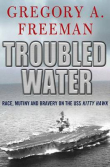 Troubled Water av Gregory A. Freeman (Innbundet)