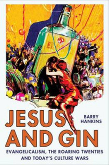 Jesus and Gin av Barry Hankins (Innbundet)