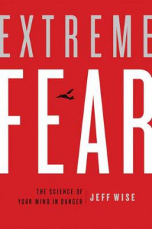Extreme Fear av Jeff Wise (Innbundet)
