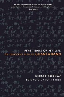 Five Years of My Life av Murat Kurnaz (Heftet)