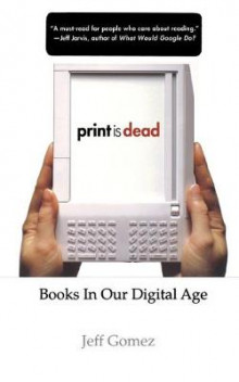 Print is Dead av Jeff Gomez (Heftet)