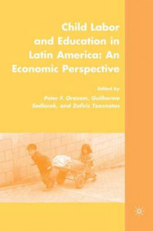 Child Labor and Education in Latin America av Peter F. Orazem, Zafiris Tzannatos og Guilherme Sedlacek (Innbundet)