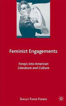 Feminist Engagements av Shelley Fisher Fishkin (Heftet)