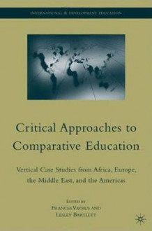Critical Approaches to Comparative Education (Innbundet)