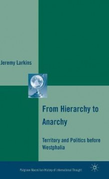 From Hierarchy to Anarchy av Jeremy Larkins (Innbundet)