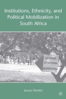 Institutions, Ethnicity, and Political Mobilization in South Africa av Jessica Piombo (Innbundet)
