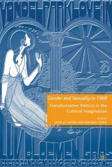 Gender and Sexuality in 1968 (Innbundet)