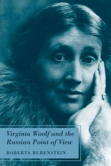 Virginia Woolf and the Russian Point of View av Roberta Rubenstein (Innbundet)