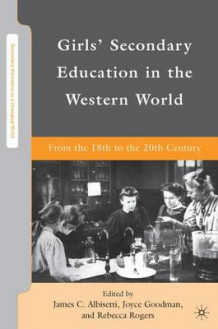 Girls' Secondary Education in the Western World (Innbundet)