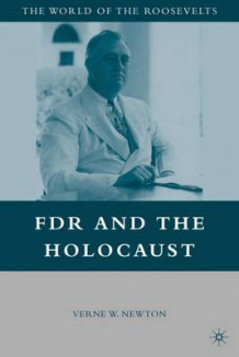 FDR and the Holocaust (Heftet)