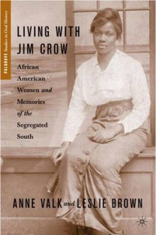 Living with Jim Crow av Leslie Brown og Anne M. Valk (Innbundet)