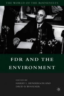 FDR and the Environment (Heftet)