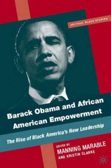 Barack Obama and African-American Empowerment (Innbundet)
