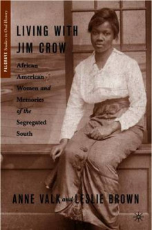 Living with Jim Crow av Leslie Brown og Anne M. Valk (Heftet)