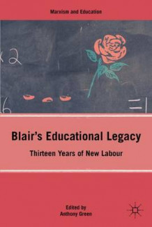 Blair's Educational Legacy av A. Green (Innbundet)