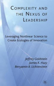 Complexity and the Nexus of Leadership av Jeffrey Goldstein, James K. Hazy og Benyamin B. Lichtenstein (Innbundet)