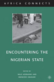 Encountering the Nigerian State (Innbundet)