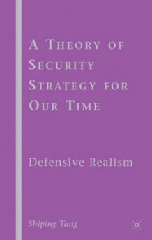A Theory of Security Strategy for Our Time av Shiping Tang (Innbundet)