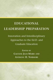 Educational Leadership Preparation (Innbundet)
