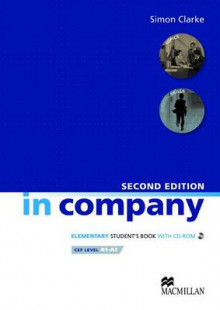 In Company Elementary (2nd Edition) Student's Book with CD-ROM av Simon Clarke, Mark Powell og Pete Sharma (Blandet mediaprodukt)