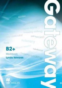 Gateway B2+ Workbook av Lynda Edwards og David Spencer (Heftet)