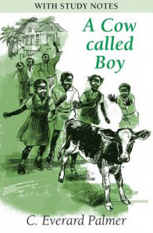 A Cow Called Boy (with Study Notes) av C.Everard Palmer (Heftet)