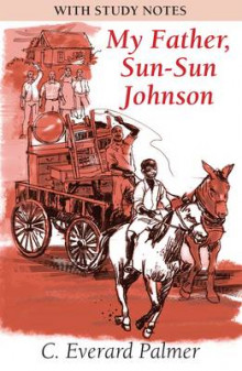 My Father, Sun-Sun Johnson (with Study Notes) av C.Everard Palmer (Heftet)