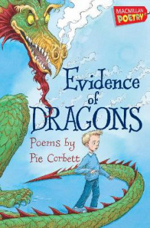Evidence of Dragons av Pie Corbett (Heftet)