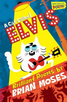 A Cat Called Elvis av Brian Moses (Heftet)