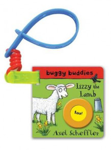 Axel Scheffler Buggy Buddy: Lizzy the Lamb (Pappbok)
