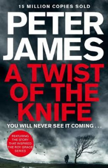 A Twist of the Knife av Peter James (Innbundet)