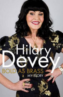 Bold As Brass av Hilary Devey (Innbundet)
