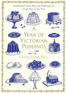 A Year of Victorian Puddings av Georgiana Hill (Innbundet)