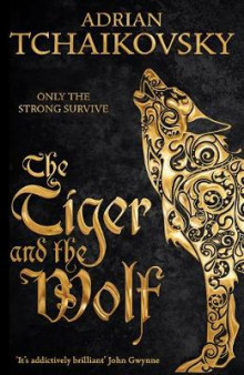 The Tiger and the Wolf av Adrian Tchaikovsky (Innbundet)