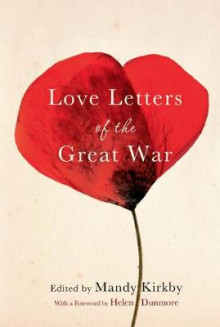 Love Letters of the Great War av Mandy Kirkby (Innbundet)