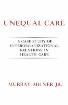 Unequal Care av Milner (Innbundet)