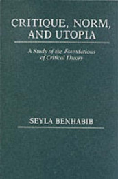 Critique, Norm, and Utopia av Seyla Benhabib (Heftet)