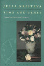 Time and Sense av Julia Kristeva (Heftet)