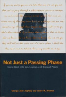 Not Just a Passing Phase av George Alan Appleby og Jeane W. Anastas (Heftet)